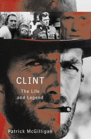 9780002555289: Clint: The Life and Legend of Clint Eastwood
