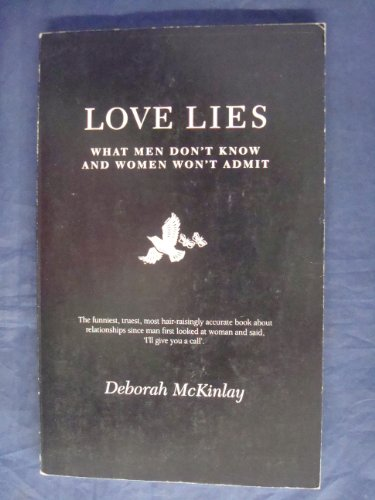 9780002555296: Love Lies: What Men Don't Know and Women Won't Admit