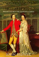 The Pleasures of the Imagination : English Culture in the Eighteenth Century: John Brewer