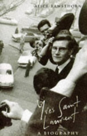 9780002555432: Yves Saint Laurent: A Biography