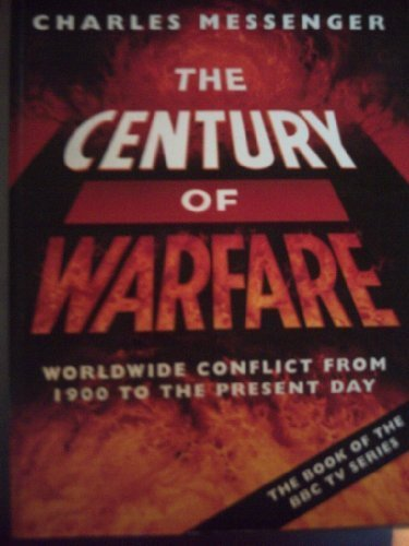 9780002555470: The Century of Warfare - Worldwide Conflict from 1900 to the Present Day