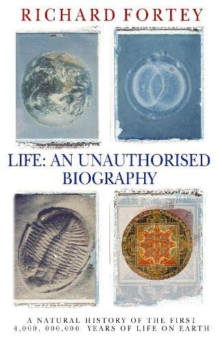 9780002555609: Life: a natural history of the first four billion years of life on earth