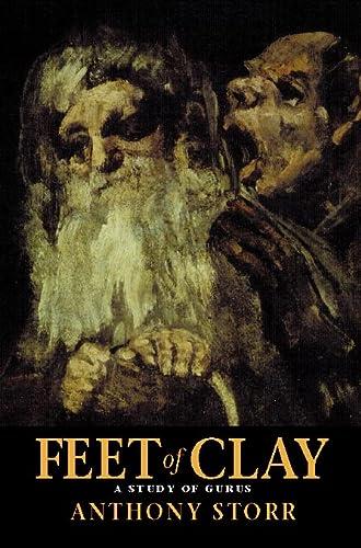 9780002555630: Feet of Clay: Saints, Sinners, and Madmen: A Study of Gurus