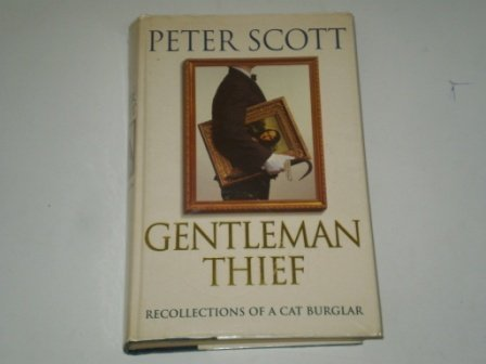9780002555654: Gentleman Thief: The Recollections of a Cat Burglar