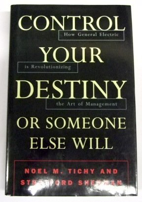 9780002555661: Control Your Destiny Or Someone Else Will