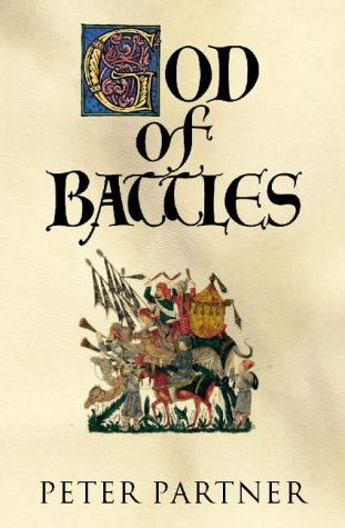 9780002555678: God of Battles: Holy Wars of Christianity and Islam