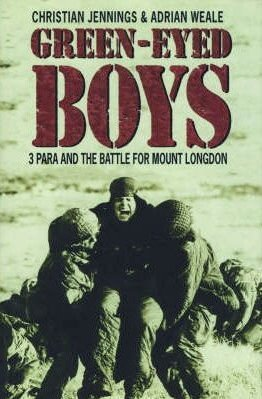 9780002555906: Green-Eyed Boys: 3 Para and the Battle for Mount Longdon