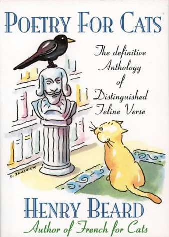 9780002555944: Poetry for Cats: The Definitive Anthology of Distinguished Feline Verse
