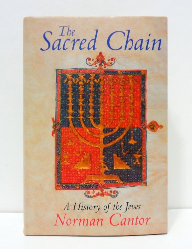 9780002556019: The Sacred Chain: A History of the Jews