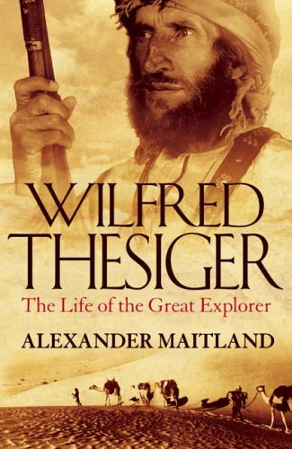 9780002556088: Wilfred Thesiger: The Life of the Great Explorer