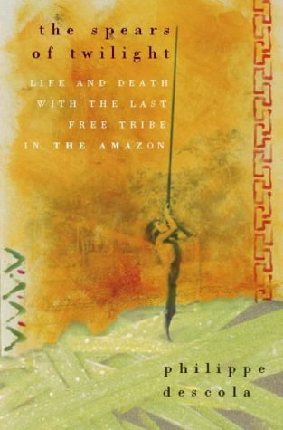 9780002556095: The Spears of Twilight: Life and Death in the Amazon Jungle