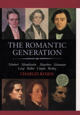 9780002556279: The Romantic Generation: Based on the Charles Eliot Norton Lectures