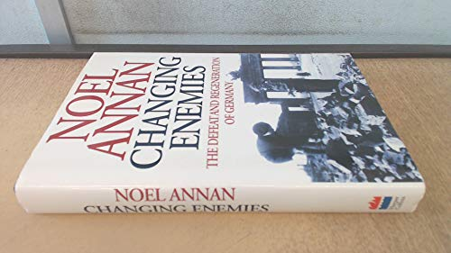 9780002556293: Changing Enemies: The Defeat and Regeneration of Germany
