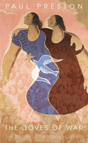 9780002556330: Doves of War: Four Women of Spain