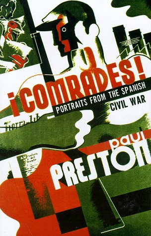 9780002556354: Comrades. Portraits from the Spanish Civil War