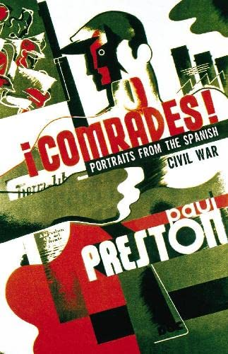 9780002556354: Comrades! Portraits from the Spanish Civil War