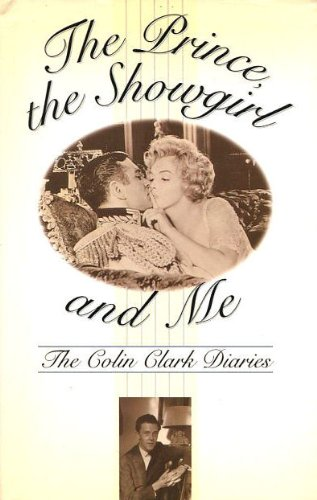 9780002556422: The Prince, the Showgirl and Me: The Colin Clark Diaries