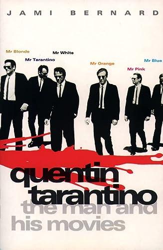 9780002556446: Quentin Tarantino: The Man and His Movies