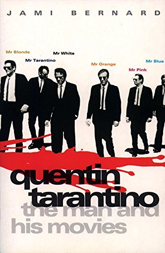 9780002556446: Quentin Tarantino: The Man and His Movies