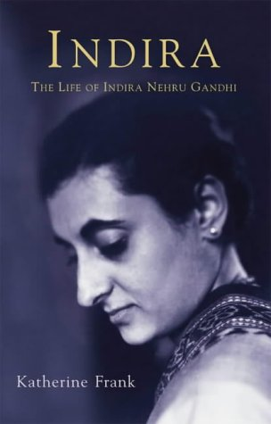 9780002556460: Indira: The Life of Indira Nehru Gandhi: The Life of Indira Gandhi