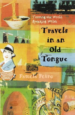 9780002556569: Travels in an Old Tongue: Touring the World Speaking Welsh