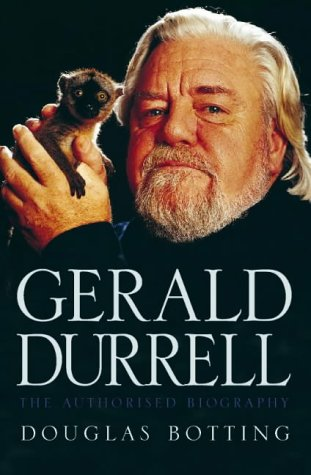 9780002556606: Gerald Durrell: The Authorised Biography