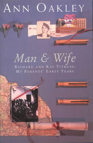 9780002556651: Man and Wife: Richard and Kay Titmuss - My Parents' Early Years