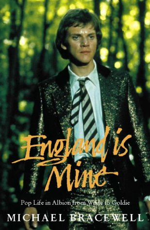 9780002556668: England is Mine: Pop Life in Albion from Wilde to Goldie