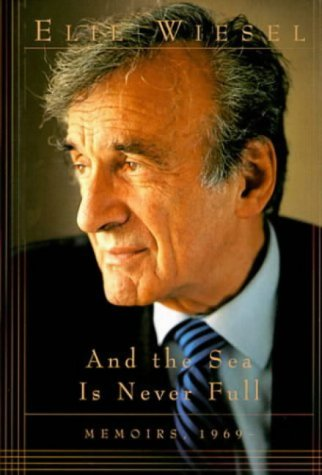 9780002556743: And The Sea Is Never Full: Memoirs 1969-