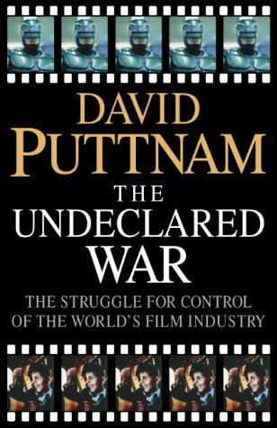 9780002556750: The Undeclared War: The Struggle for Control of the World's Film Industry