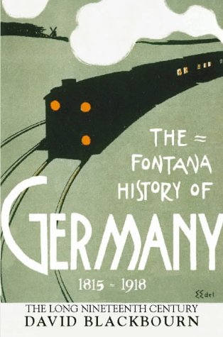 9780002556774: The Fontana History of Germany 1780-1918: The Long Nineteenth Century