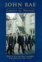 9780002556958: LETTERS TO PARENTS: HOW TO GET THE BEST AVAILABLE EDUCATION FOR YOUR CHILD