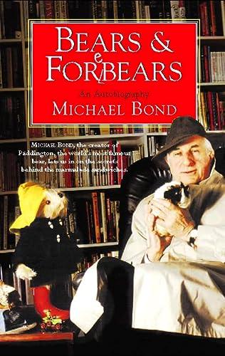 9780002557047: Bears and Forebears: A Life So Far
