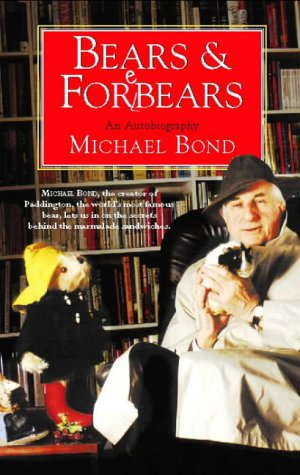 9780002557047: Bears and Forebears: A Life So Far