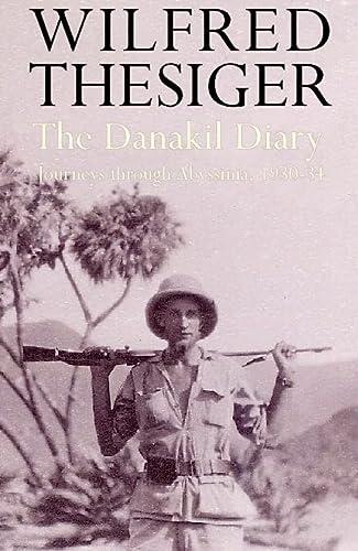 9780002557108: The Danakil Diary: Journeys Through Abyssinia, 1930-34