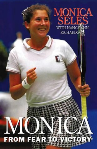 9780002557160: Monica: From Fear to Victory
