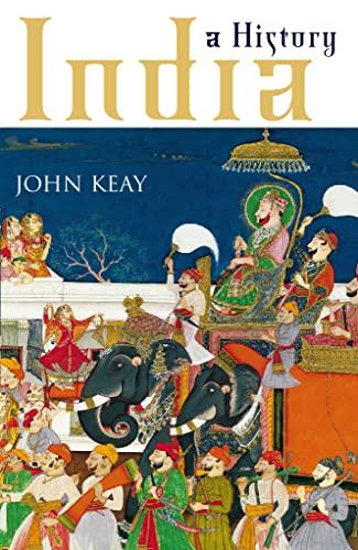 India: A History: John Keay