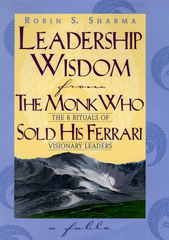 9780002557221: Leadership Wisdom from the Monk Who Sold His Ferrari: The 8 Rituals of Visionary Leaders