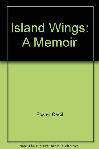 9780002557368: Island wings: A memoir