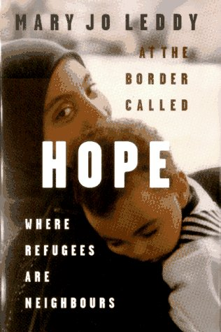 9780002557382: At the border called hope: Where refugees are neighbours