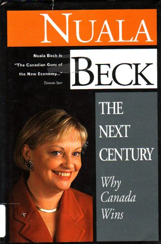 9780002557429: The next century: Why Canada wins