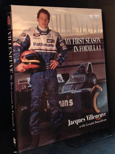 9780002557436: Villeneuve: My First Season in Formula 1