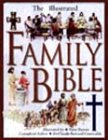 9780002557498: The Illustrated Family Bible [Gebundene Ausgabe] by Dennis, Peter