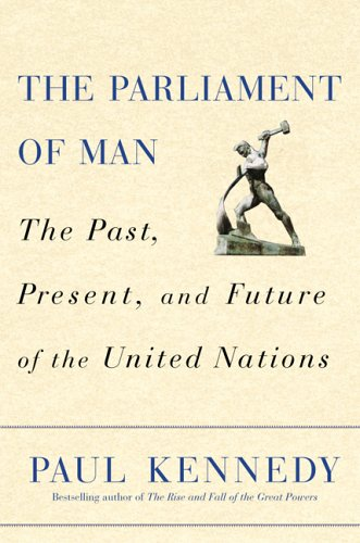 9780002557573: The Parliament of Man: The Past, Present, and Future of the United Nations