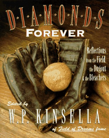9780002557580: Diamonds Forever: Reflections from the Field, the Dugout & the Bleachers