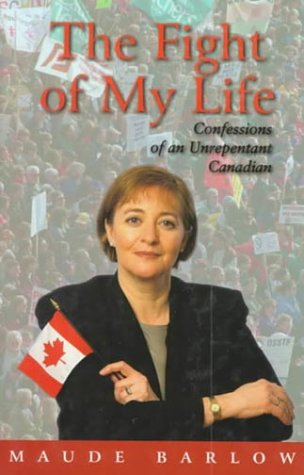 9780002557610: The Fight of My Life: Confessions of an Unrepentant Canadian