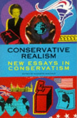 9780002557696: Conservative Realism: New Essays in Conservatism