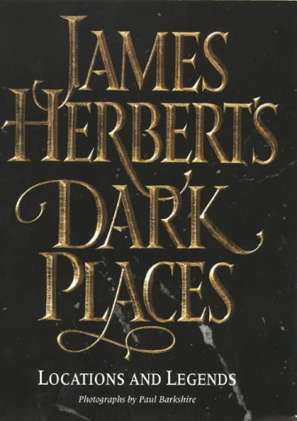 9780002557702: James Herbert's Dark Places: Locations and Legends