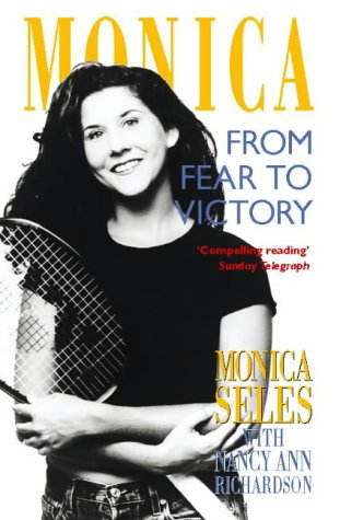 9780002557887: Monica: From Fear to Victory