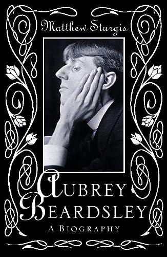 9780002557894: Aubrey Beardsley : A Biography